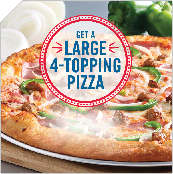 Get A Large 4-Topping Pizza