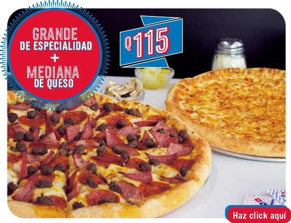 06518afb1af Pizza grande de Especialidad + Pizza mediana de queso